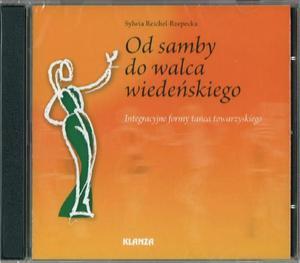 Od samby do walca wiedeńskiego. Integracyjne formy tańca towarzyskiego. Płyta CD - 2825726657