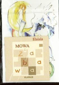 """Mowa i zabawa. Płyta CD """"Elalala"""" + ilustracje - 2825726663"""