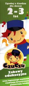Zgaduj z CzuCzu. Zabawy edukacyjne dla dzieci 2-3 lata - 2856764260