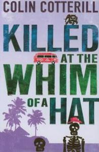 Killed at the Whim of a Hat - 2856764343