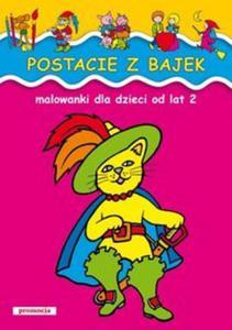 Postacie z bajek Malowanki dla dzieci od lat 2 - 2856764435