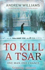 To Kill a Tsar - 2825728828