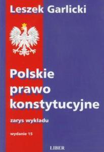 Polskie prawo konstytucyjne zarys wykładu - 2825729067
