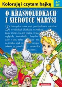 Koloruję i czytam bajkę O krasnoludkach i sierotce Marysi - 2857597343