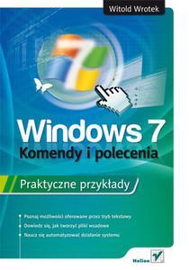 Windows 7. Komendy i polecenia. Praktyczne przykłady - 2857600604