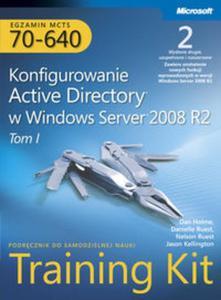 Egzamin MCTS 70-640: Konfigurowanie Active Directory w Windows Server 2008 R2 Training Kit, wyd. II - 2857602220