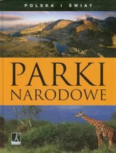 Polska i świat. Parki narodowe. - 2825737790
