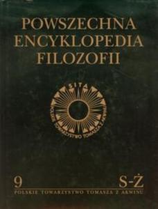 Powszechna Encyklopedia Filozofii tom 9 - 2857604130