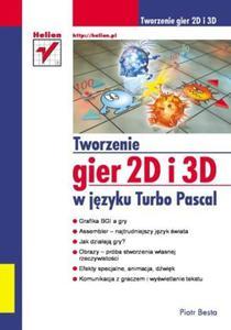 Tworzenie gier 2D i 3D w języku Turbo Pascal - 2857604891