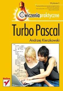 Turbo Pascal. Ćwiczenia praktyczne. Wydanie II - 2857605176