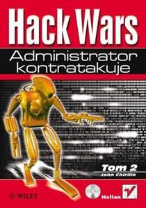 Hack Wars. Tom 2. Administrator kontratakuje - 2825740778