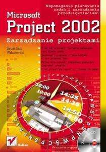 MS Project 2002. Zarządzanie projektami - 2857605470