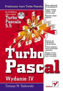 Praktyczny kurs Turbo Pascala. Wydanie IV - 2857605593