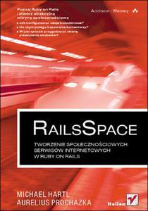 RailsSpace. Tworzenie społecznościowych serwisów internetowych w Ruby on Rails - 2857605704