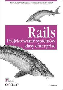 Rails. Projektowanie systemów klasy enterprise - 2857605707