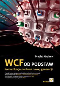 WCF od podstaw. Komunikacja sieciowa nowej generacji - 2825741359