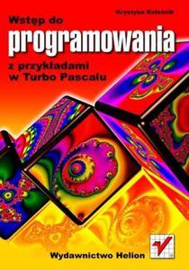 Wstęp do programowania z przykładami w Turbo Pascalu - 2857605931