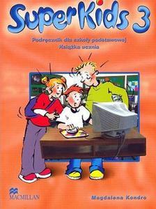 Język angielski, Super Kids 3 - książka ucznia, podręcznik, szkoła podstawowa (w komplecie z CD) - 2825654218