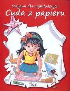 Cuda z papieru. Origami dla najmłodszych