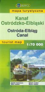 Kanał Ostródzko-Elbląski mapa turystyczna 1: 70 000