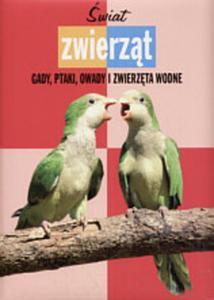 Świat zwierząt. Gady, ptaki, owady i zwierzęta wodne - 2825654350