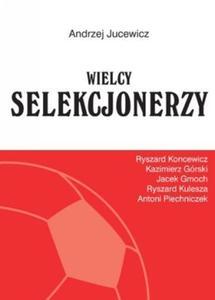 Wielcy selekcjonerzy - 2857611764