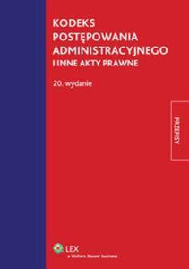 Kodeks postępowania administracyjnego i inne akty prawne - 2825748636