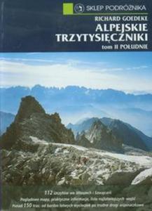 Alpejskie trzytysięczniki tom 2 Południe - 2857617644