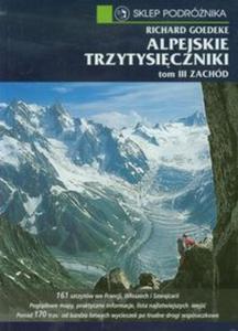 Alpejskie trzytysięczniki tom 3 Zachód - 2857617645