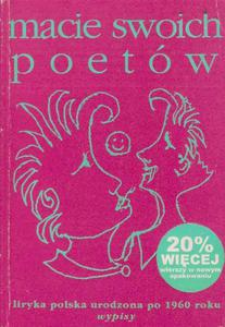 Macie swoich poetów. Liryka polska urodzona po 1960 roku - 2857617740