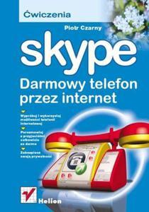 Skype. Darmowy telefon przez internet. Ćwiczenia - 2857619502