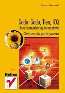 GaduGadu, Tlen, ICQ i inne komunikatory internetowe. Ćwiczenia praktyczne - 2857619579