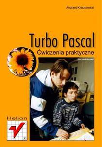 Turbo Pascal. Ćwiczenia praktyczne - 2857619639