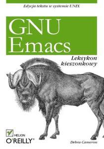 GNU Emacs. Leksykon kieszonkowy - 2857619820