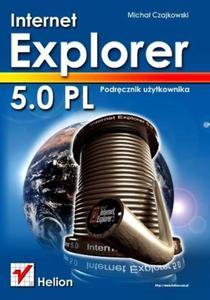 Internet Explorer 5.0 PL. Podręcznik użytkownika - 2857619860