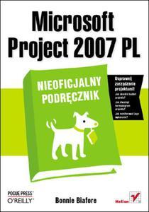 Microsoft Project 2007 PL. Nieoficjalny podręcznik - 2857620041