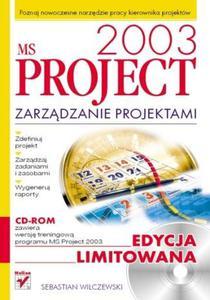 MS Project 2003. Zarządzanie projektami. Edycja limitowana - 2857620044