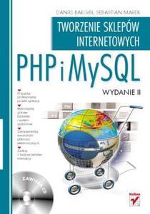 PHP i MySQL. Tworzenie sklepów internetowych. Wydanie II - 2825755662
