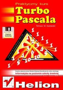 Praktyczny kurs Turbo Pascala. Wydanie III - 2857620241