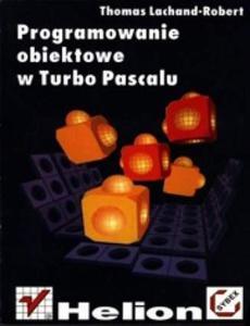 Programowanie obiektowe w Turbo Pascalu - 2857620262