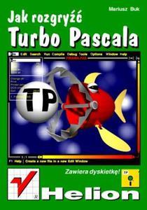 Jak rozgryźć Turbo Pascala - 2857620420