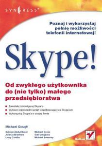 Skype! Od zwykłego użytkownika do (nie tylko) małego przedsiębiorstwa - 2857620466