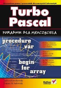Turbo Pascal. Poradnik dla nauczyciela - 2857620541