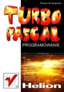 Turbo Pascal. Programowanie - 2857620542