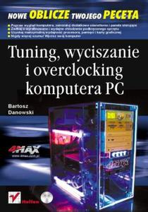 Tuning, wyciszanie i overclocking komputera PC - 2857620545