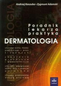 Dermatologia poradnik lekarza praktyka - 2857621032