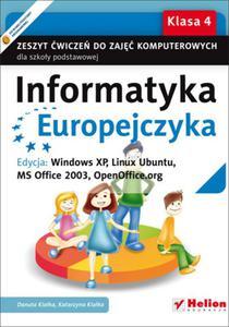 Informatyka Europejczyka. Klasa 4, szkoła podstawowa. Zeszyt ćwiczeń. Windows XP, Linux Ubuntu - 2825757997