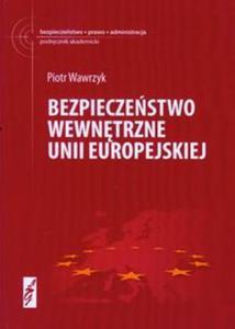 Bezpieczeństwo wewnętrzne Unii Europejskiej - 2857622561