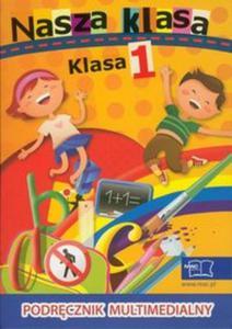 Nasza klasa 1 Podręcznik multimedialny DVD - 2853460141