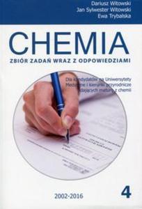 Zbiór zadań wraz z odpowiedziami. Szkoła ponadgimnazjalna. Chemia. Część 4 - 2857624279